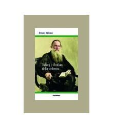 Tolstoj e il Rifiuto della...
