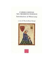 L'Amor Cortese Nel Medioevo...