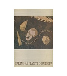 I Primi Abitanti d'Europa