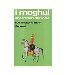 I Moghul Imperatori dell'India