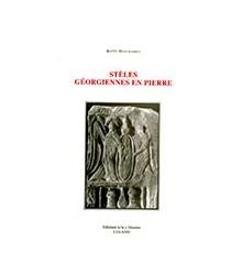 Stèles Gèorgiennes en Pierre