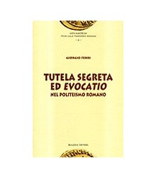 Tutela Segreta ed Evocatio...
