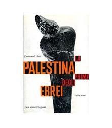 La Palestina Prima degli Ebrei