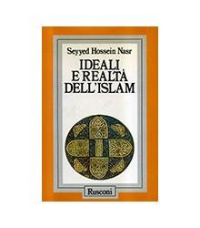 Ideali e Realtà dell'Islam