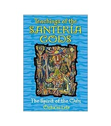 Teachings of the Santería Gods