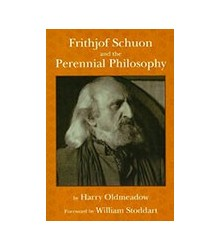 Frithjof Schuon and the...