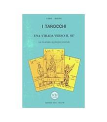 I Tarocchi - Una Strada...