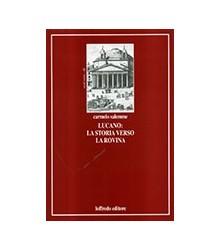 Lucano: la Storia Verso la...