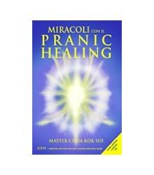 Miracoli Con il Pranic Healing