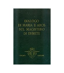 Dialogo di Maria e Aros sul...