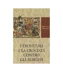 I Trovatori e la Crociata...
