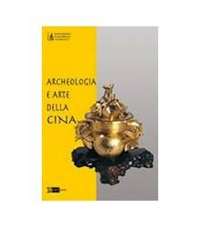 Archeologia e Arte della Cina