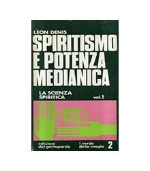 Spiritismo e Potenza Medianica