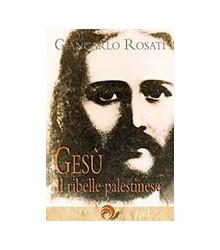 Gesù - Il Ribelle Palestinese