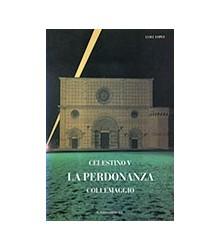 Celestino V La Perdonanza...