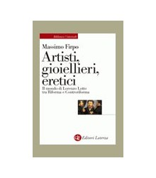 Artisti, Gioiellieri, Eretici