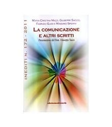 La Comunicazione e Altri...