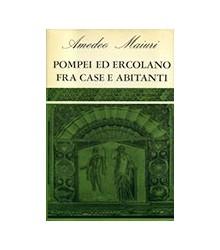 Pompei ed Ercolano Fra Case...