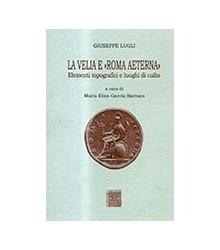 La Velia e «Roma Aeterna»