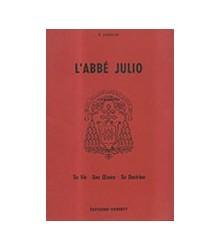 L'Abbé Julio - Monseigneur...