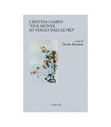 """Cristina Campo """"Due Mondi,..."""