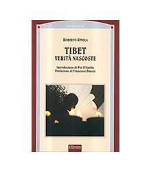 Tibet. Verità Nascoste