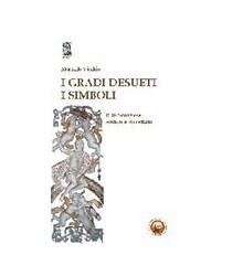 I Gradi Desueti - I Simboli