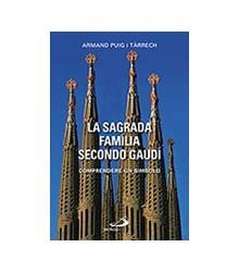 La Sagrada Família Secondo...