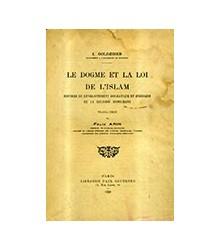 Le Dogme et la Loi de l'Islam
