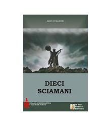 Dieci Sciamani
