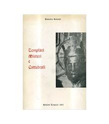 Templari Misteri e Cattedrali
