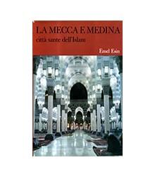 La Mecca e Medina