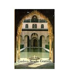Cordova - Siviglia - Granada
