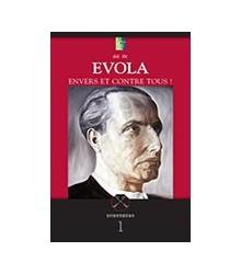 Evola - Envers et Contre Tous!