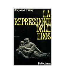 La Repressione dell'Eros