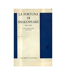 La Fortuna di Shakespeare...