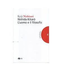 Nishida Kitarō. L'Uomo e il...