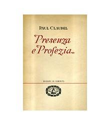 Presenza e Profezia