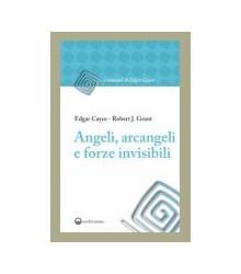 Angeli, Arcangeli e Forze...