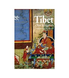 Tibet Oltre la Leggenda