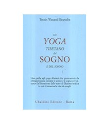 Lo Yoga Tibetano del Sogno...