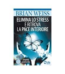 Elimina lo Stress e Ritrova...