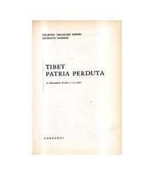 Tibet Patria Perduta