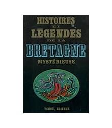 Histoires et Legendes de la...