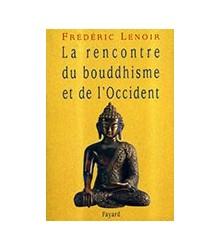 La Rencontre du Bouddhisme...