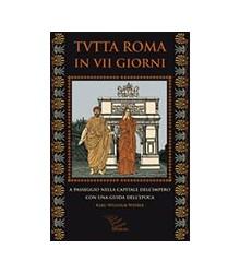 Tutta Roma in VII giorni