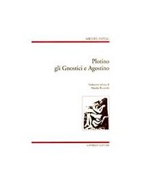 Plotino e gli Gnostici e...