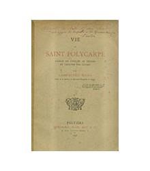 Vie de Saint Polycarpe
