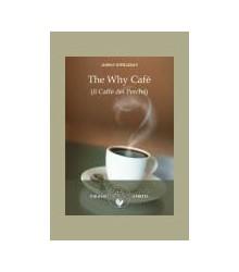 The Why Café - Il Caffè dei...