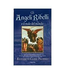 Gli Angeli Ribelli e il...